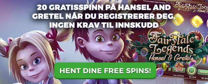 Få 20 gratis free spins på Hansel and Gretel hos Betsafe