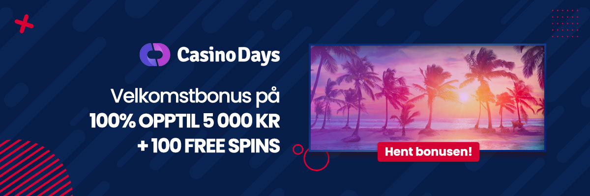 Hent bonusen hos Casino Days